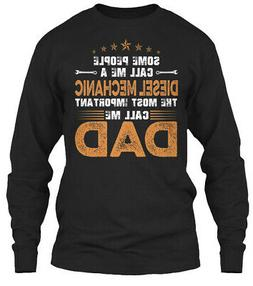Teespring Diesel Mechanic Important Call Me Dad Classic Long