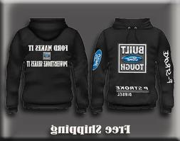 Ford Makes It Powerstroke Shakes It Built Ford Tough Hoodie